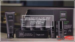 Tiege Hanley Review