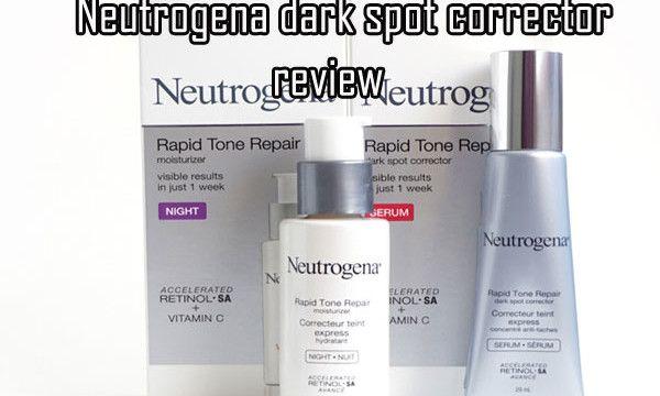Neutrogena Dark Spot Corrector Review